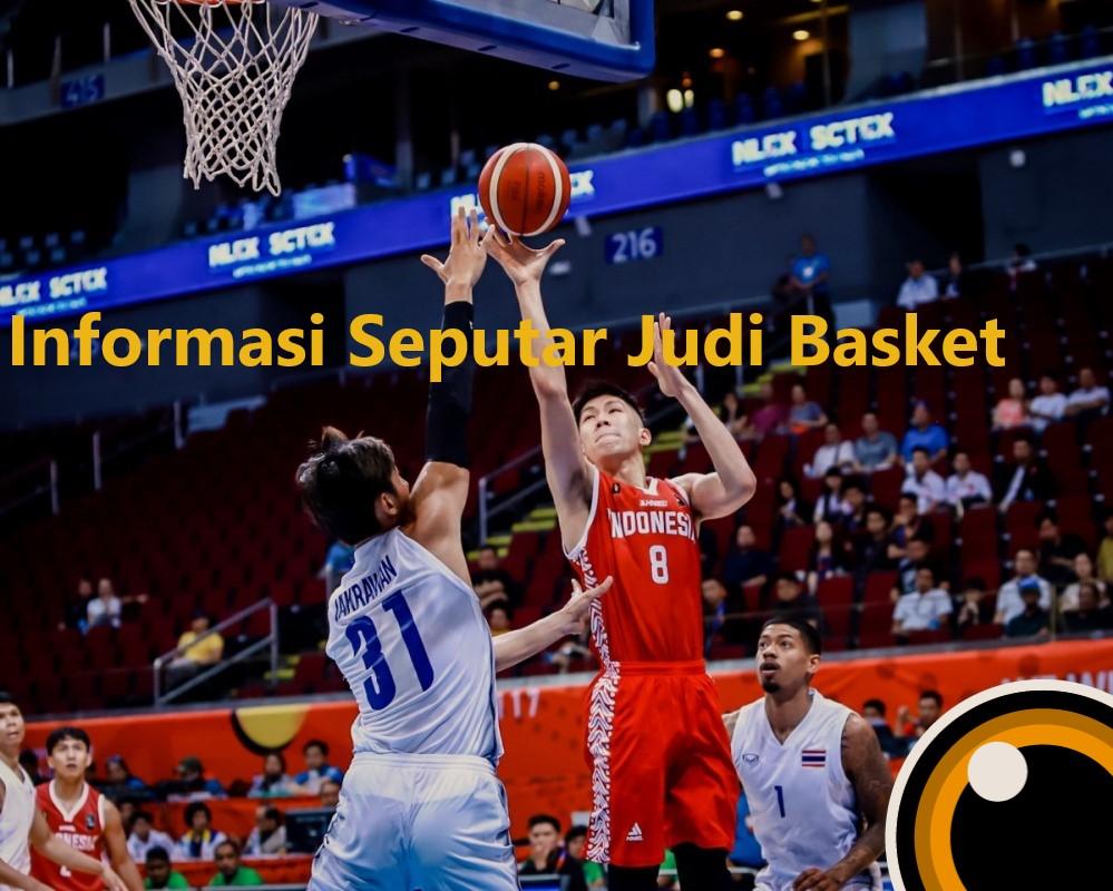 Informasi Seputar Judi Basket